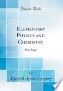 Elementary Physics and Chemistry