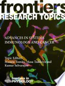 Advances in Systems Immunology and Cancer