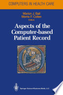 Aspects Of The Computer Based Patient Record