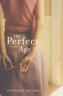 The Perfect Age