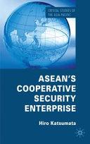 Asean S Cooperative Security Enterprise Book PDF