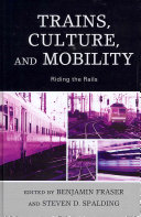 Trains, Culture, and Mobility