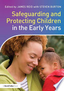Safeguarding And Protecting Children In The Early Years PDF
