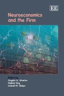 Neuroeconomics and the Firm Pdf/ePub eBook