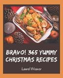 Bravo  365 Yummy Christmas Recipes