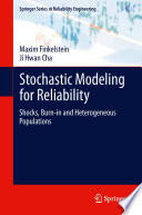 Stochastic Modeling for Reliability
