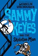 Sammy Keyes and the Skeleton Man Pdf
