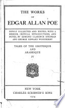The Works of Edgar Allan Poe  Tales of the grotesque and arabesque  IV  Extravaganza and caprice Book
