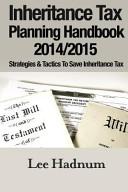 Inheritance Tax Planning Handbook 2014 2015