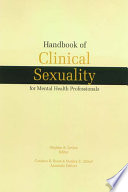 """""""Handbook of Clinical Sexuality for Mental Health Professionals"""" by Stephen B. Levine, Candace B. Risen, Stanley E. Althof"""