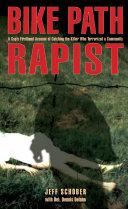 Bike Path Rapist