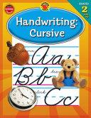Handwriting: Cursive, Grades 2 - 4