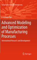 Advanced Modeling and Optimization of Manufacturing Processes ebook