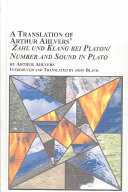 A Translation of Arthur Ahlvers' Zahl und Klang Bei Platon/Number and Sound in Plato