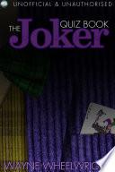 Read Online The Joker Quiz Book For Free