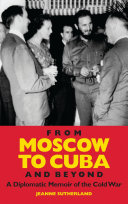 From Moscow to Cuba and Beyond ebook