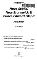 Frommer s Nova Scotia  New Brunswick   Prince Edward Island