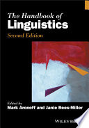 """The Handbook of Linguistics"" by Mark Aronoff, Janie Rees-Miller"