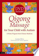 Qigong Massage for Your Child with Autism