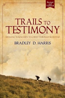 Trails to Testimony