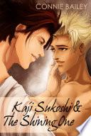 Kaji Sukoshi & The Shining One