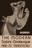 The Modern Satiric Grotesque and Its Traditions Pdf/ePub eBook