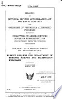 Hearing on National Defense Authorization Act for Fiscal Year 2012 and Oversight of Previously Authorized Programs Before the Committee on Armed Services  House of Representatives  One Hundred Twelfth Congress  First Session Book
