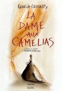 La Dame aux cam  lias  D apr  s le roman d Alexandre Dumas fils