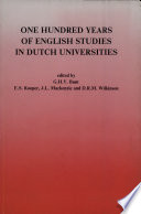 One Hundred Years Of English Studies In Dutch Universities Book PDF