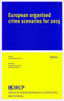 European Organised Crime Scenarios for 2015