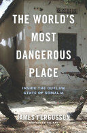 The World's Most Dangerous Place
