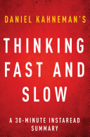 Thinking, Fast and Slow by Daniel Kahneman - A 30-minute Summary Pdf/ePub eBook