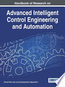 Handbook of Research on Advanced Intelligent Control Engineering and Automation Book