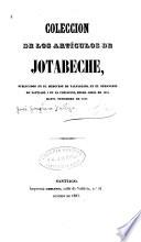 Coleccion de los articulos de Jotabeche [pseud.]