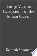 Large Marine Ecosystems of the Indian Ocean