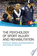 The Psychology of Sport Injury and Rehabilitation Book