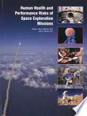 Human Health and Performance Risks of Space Exploration Missions