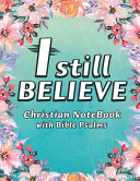 I Still Believe Notebook