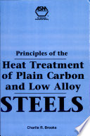 Principles of the Heat Treatment of Plain Carbon and Low Alloy Steels