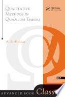 Qualitative Methods In Quantum Theory