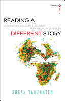 Reading a Different Story (Turning South: Christian Scholars in an Age of World Christianity) ebook