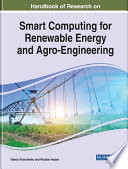 Handbook of Research on Smart Computing for Renewable Energy and Agro Engineering