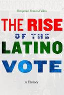 The Rise of the Latino Vote Pdf/ePub eBook