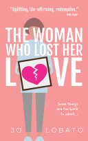 The Woman Who Lost Her Love