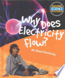 Why Does Electricity Flow  Book