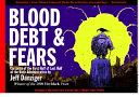Blood, Debt & Fears ebook