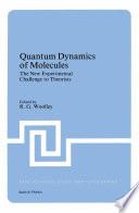 Quantum Dynamics Of Molecules Book PDF