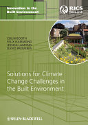 Solutions for Climate Change Challenges in the Built Environment