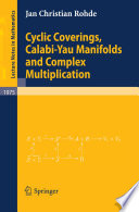 Cyclic Coverings Calabi Yau Manifolds And Complex Multiplication