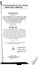 Study And Investigation Of The Federal Communications Commission